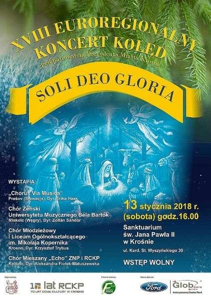 """XVIII EUROREGIONALNY KONCERT KOLĘD """"Soli Deo Gloria"""""""