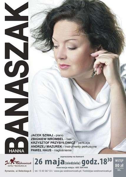 Zapraszamy nakoncert Hanny Banaszak